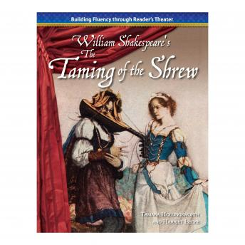 The Taming of the Shrew: Building Fluency through Reader's Theater