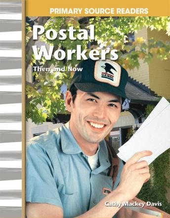 Postal Workers Then and Now