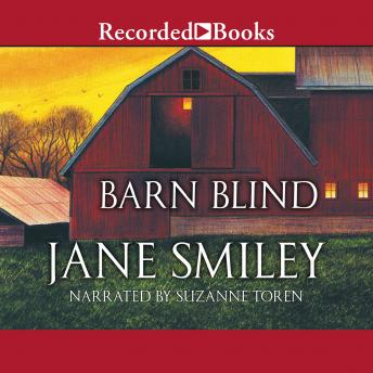 Barn Blind, Jane Smiley