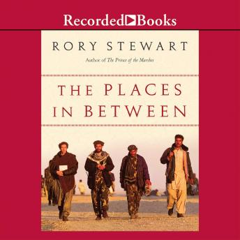 Places in Between, Rory Stewart