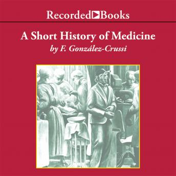 Download Short History of Medicine by F. Gonzalez-Crussi