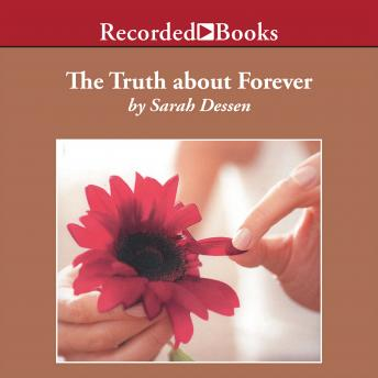 Truth About Forever, Sarah Dessen