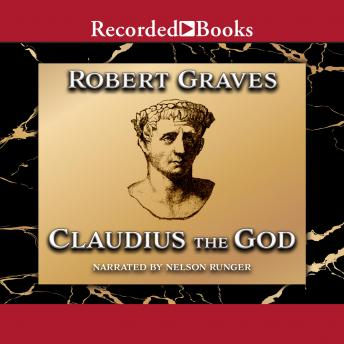 Claudius the God: Sequel to I, Claudius