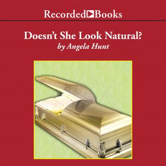 Doesn't She Look Natural, Audio book by Angela Hunt