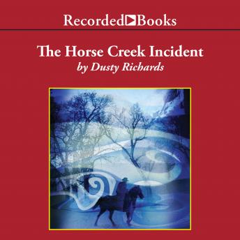 Horse Creek Incident, Dusty Richards