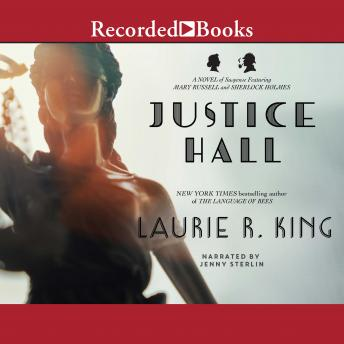 Justice Hall, Laurie R. King