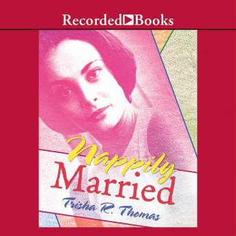 Nappily Married, Trisha Thomas