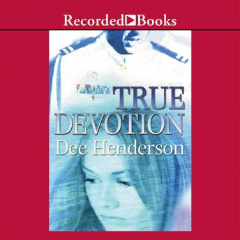 True Devotion, Dee Henderson