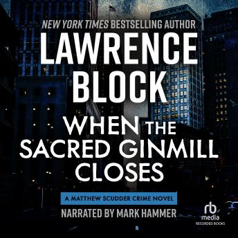 When the Sacred Ginmill Closes