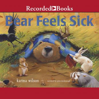 Bear Feels Sick, Karma Wilson