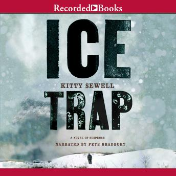 Ice Trap, Kitty Sewell