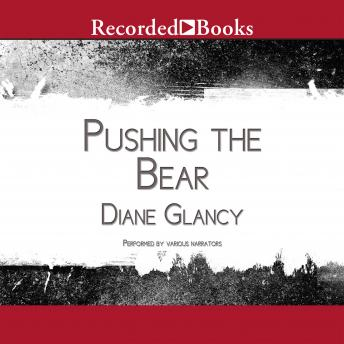 Pushing the Bear: A Novel of the Trail of Tears, Diane Glancy