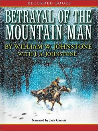 Betrayal of the Mountain Man, William W. Johnstone