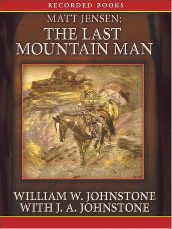 Last Mountain Man, William W. Johnstone