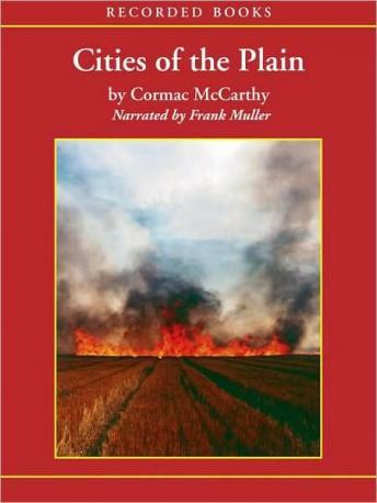 Cities of the Plain: The Border Trilogy, Book Three, Cormac McCarthy