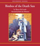 Bimbos of the Death Sun, Sharyn McCrumb