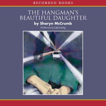 Hangman's Beautiful Daughter, Sharyn McCrumb