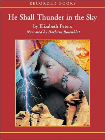 He Shall Thunder in the Sky, Elizabeth Peters