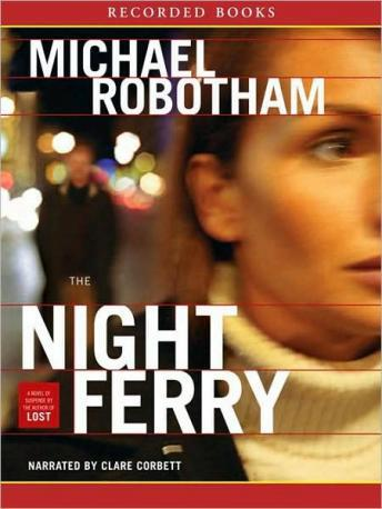 Night Ferry, Michael Robotham