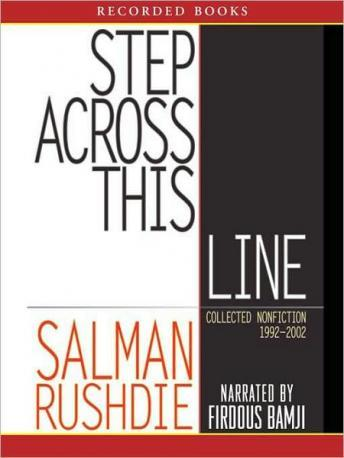 Step Across This Line, Salman Rushdie