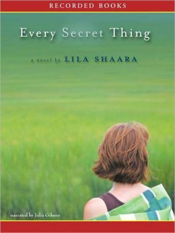 Every Secret Thing, Lila Shaara