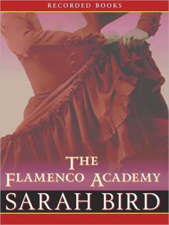 Flamenco Academy, Sarah Bird