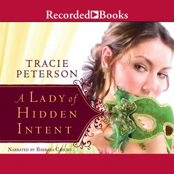 Lady of Hidden Intent, Tracie Peterson