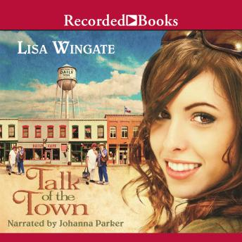 Talk of the Town, Lisa Wingate