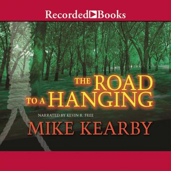 Road to a Hanging, Mike Kearby