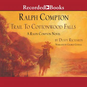 Ralph Compton Trail to Cottonwood Falls