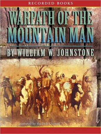 Warpath of the Mountain Man, William W. Johnstone
