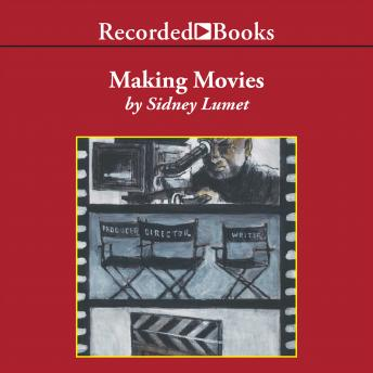 Making Movies, Sidney Lumet