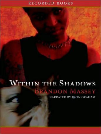 Within the Shadows, Brandon Massey