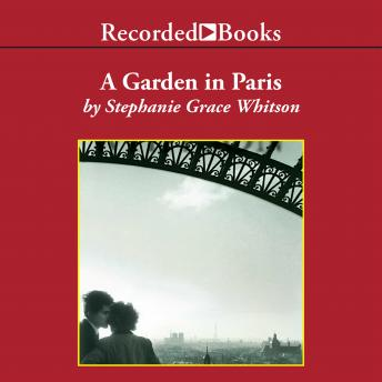 Garden in Paris, Stephanie Grace Whitson
