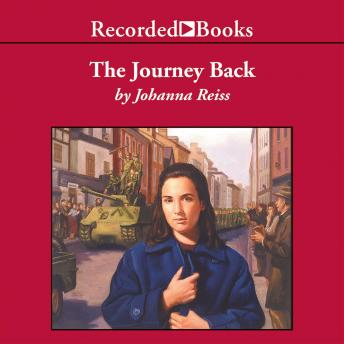 Journey Back: Sequel to The Upstairs Room, Johanna Reiss