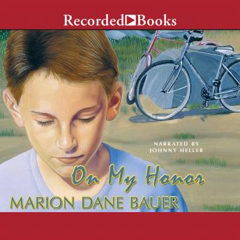 On My Honor, Marion Dane Bauer