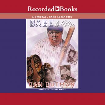 Listen To Babe Me By Dan Gutman At Audiobookscom