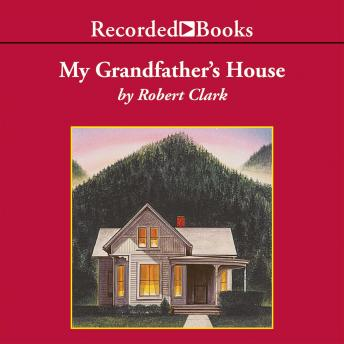 My Grandfather's House: A Genealogy of Doubt and Faith