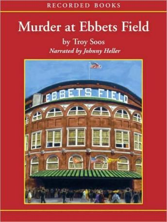 Murder at Ebbets Field, Troy Soos