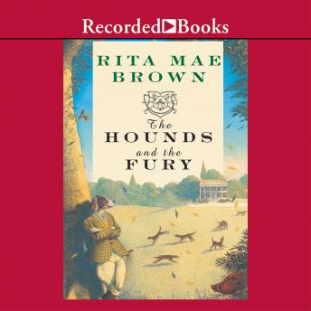 Hounds and the Fury, Rita Mae Brown