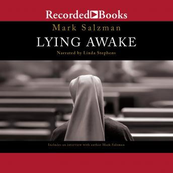 Lying Awake : A Novel, Mark Salzman
