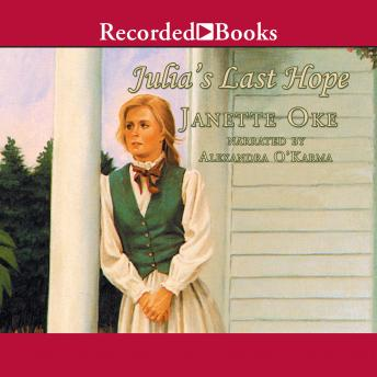 Julia's Last Hope, Janette Oke