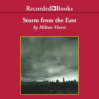 Download Storm from the East: The Struggle Between the Arab World and the Christian West by Milton Viorst