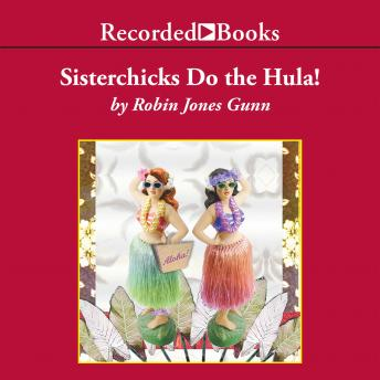 Sisterchicks Do the Hula