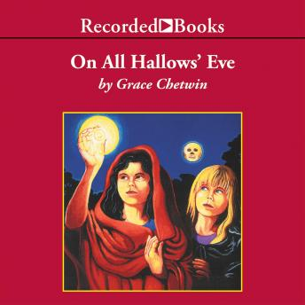 On All Hallow's Eve, Grace Chetwin