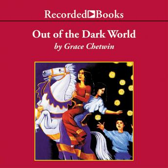 Out of the Dark World, Grace Chetwin