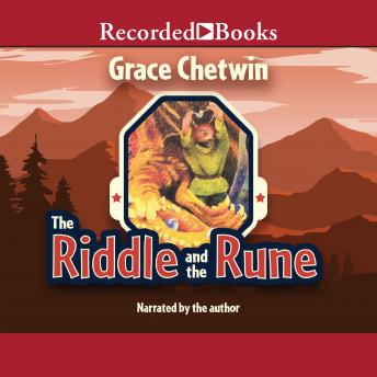 Riddle and the Rune, Grace Chetwin