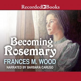 Becoming Rosemary, Frances Sherwood