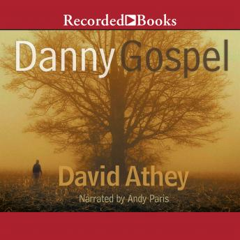 Danny Gospel, David Athey