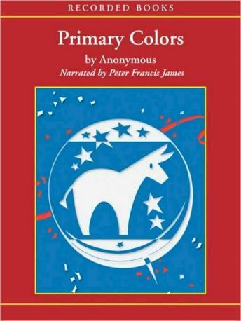Primary Colors: A Novel of Politics, Anonymous